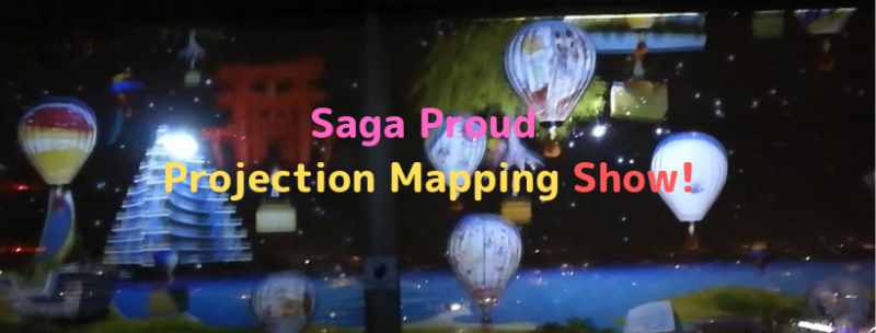 Saga proud Projection Mapping Show
